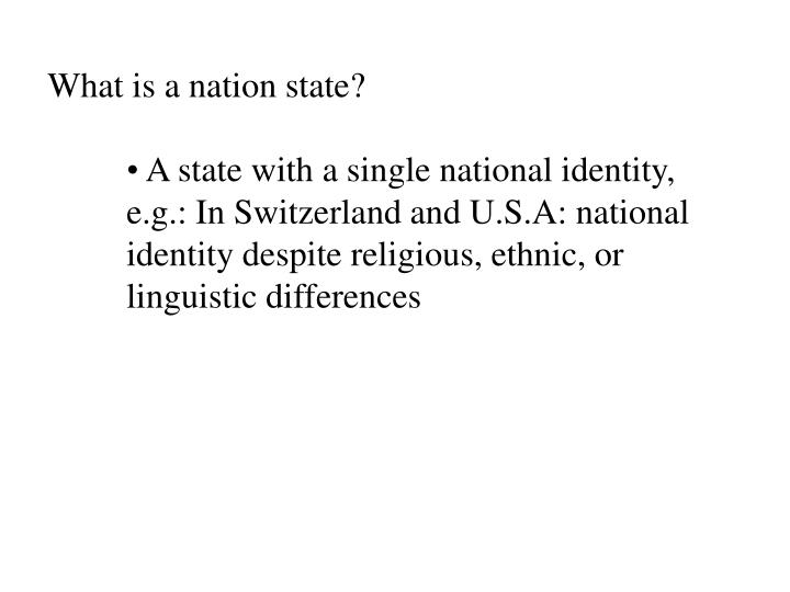 What is a nation state?