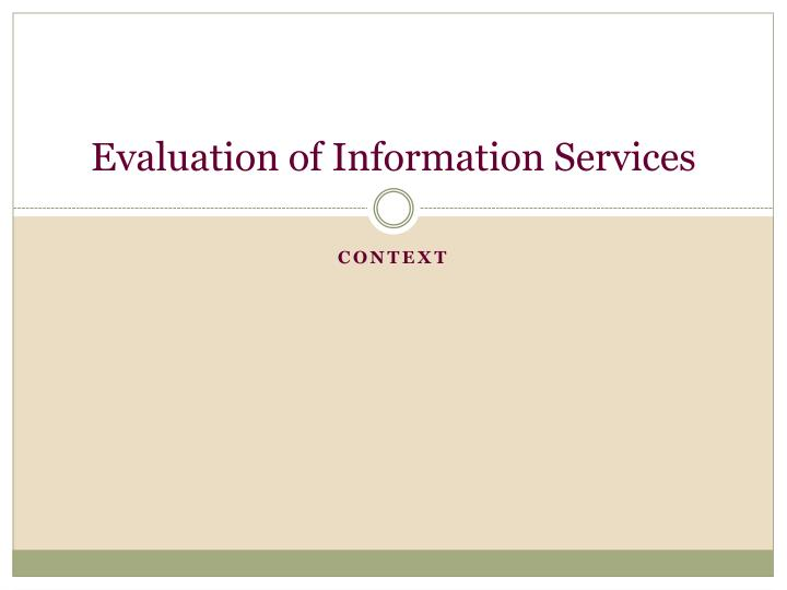 evaluation of information services n.