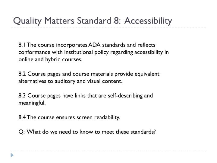 Quality matters standard 8 accessibility