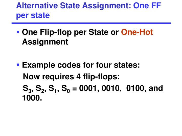 Alternative State Assignment: