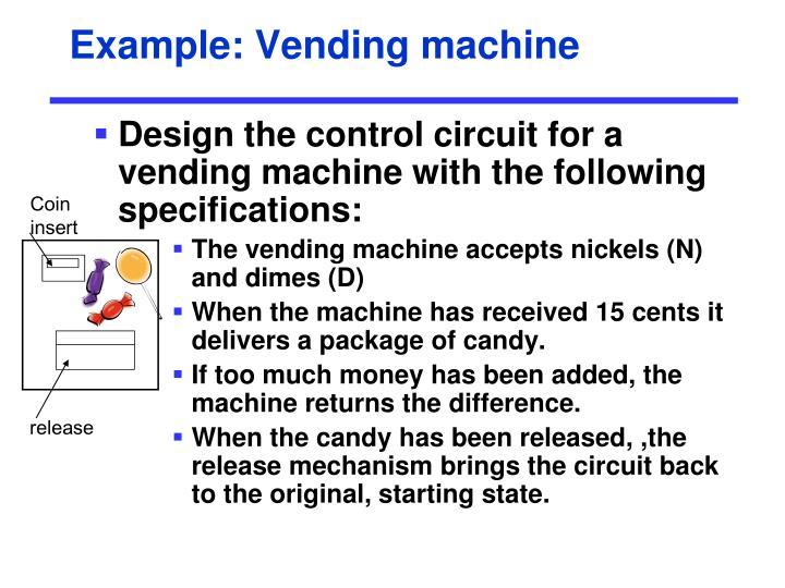 Example: Vending machine