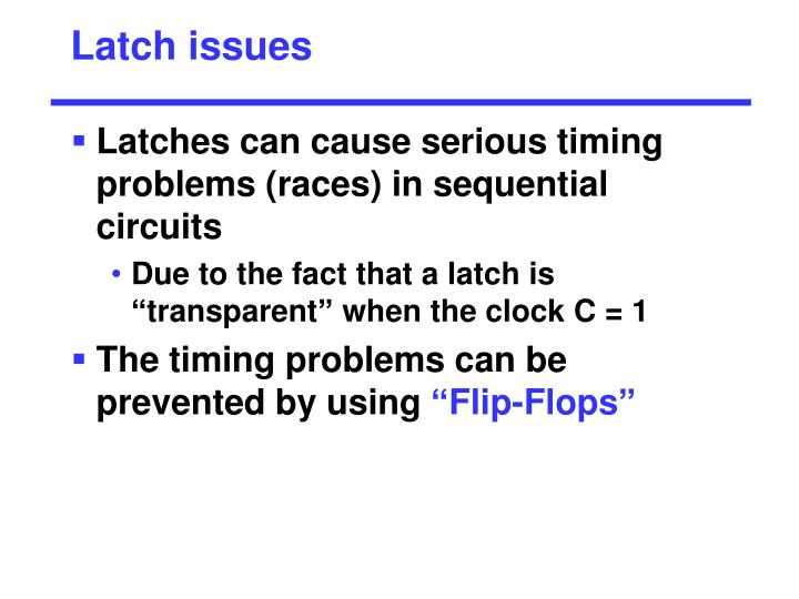 Latch issues