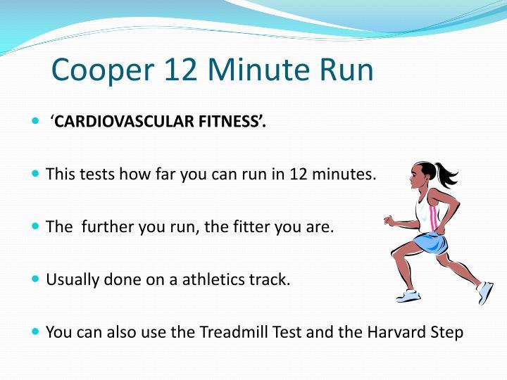 Cooper 12 Minute Run