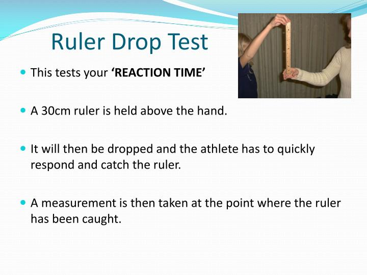 Ruler Drop Test