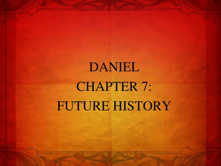 Daniel chapter 7 future history