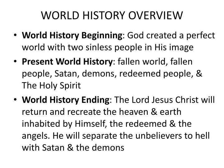 WORLD HISTORY OVERVIEW