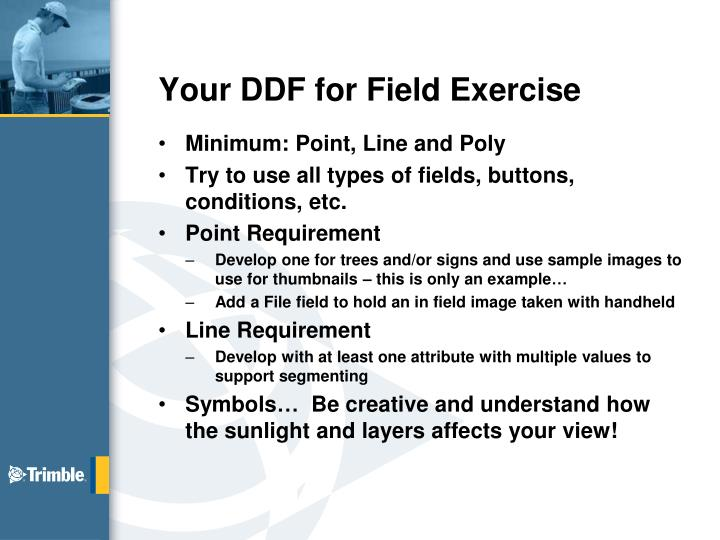 Your DDF for Field Exercise