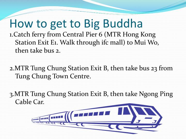 How to get to Big Buddha