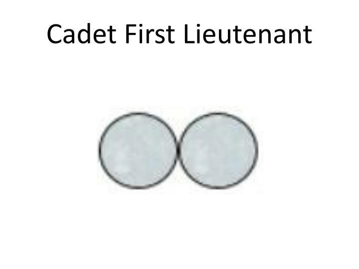 Cadet First Lieutenant