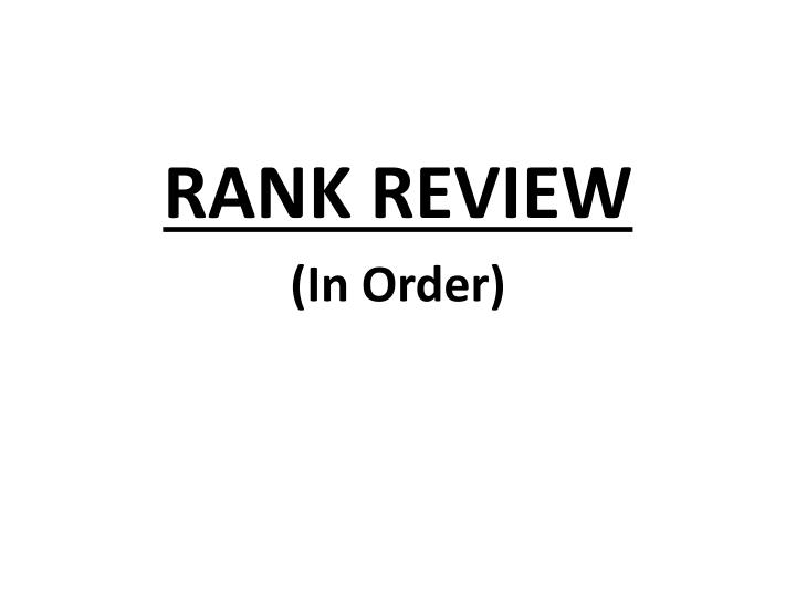 RANK REVIEW