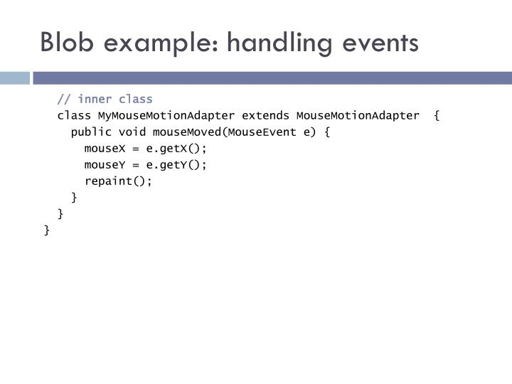 Blob example: handling events
