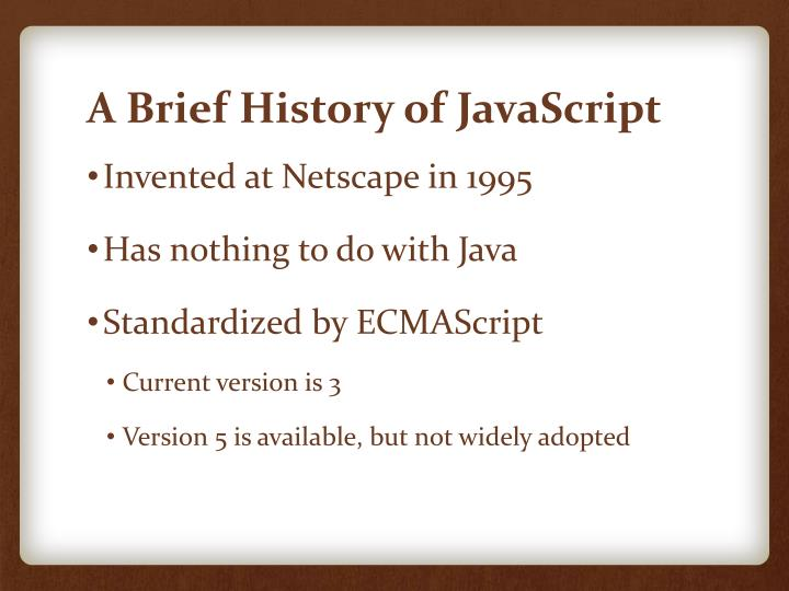 A brief history of javascript