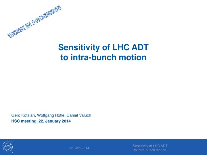 sensitivity of lhc adt to intra bunch motion