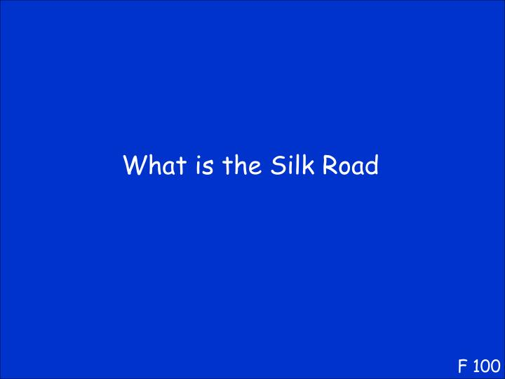 What is the Silk Road