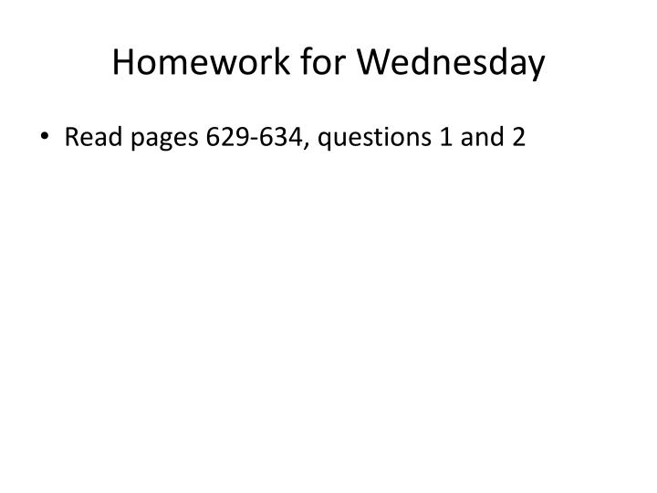 Homework for Wednesday