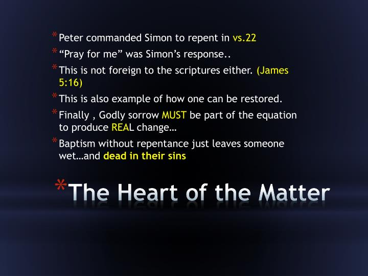 Peter commanded Simon to repent in