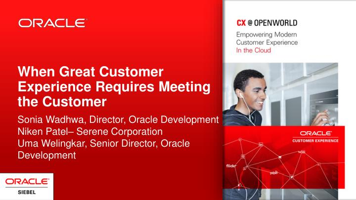 when great customer experience requires meeting the customer n.