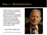day 2 remembrance