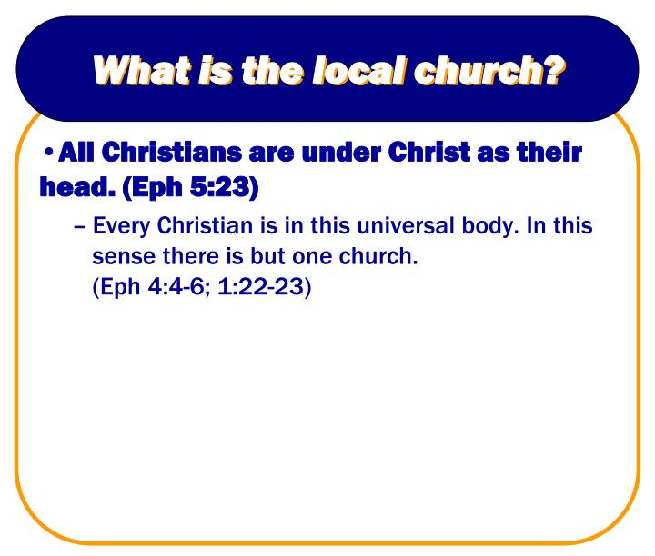 What is the local church?