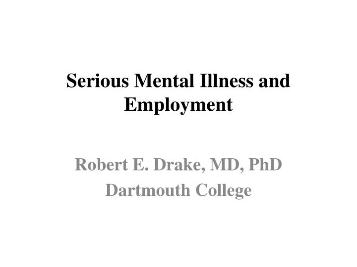 serious mental illness and employment n.