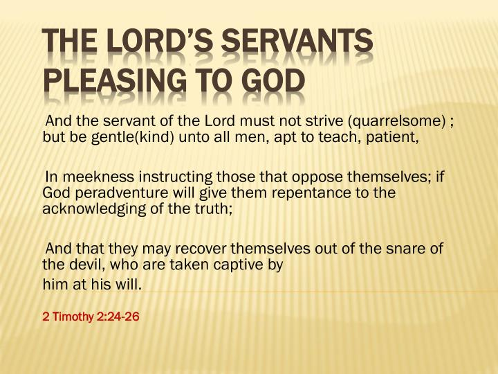 The lord s servants pleasing to god