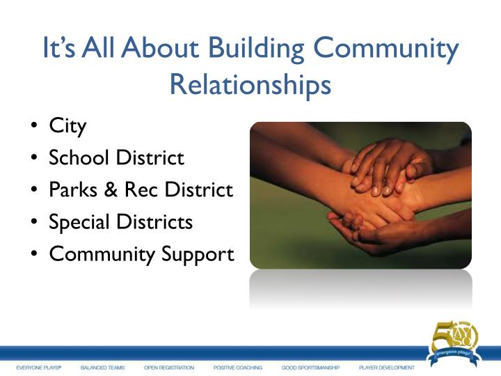 It s all about building community relationships