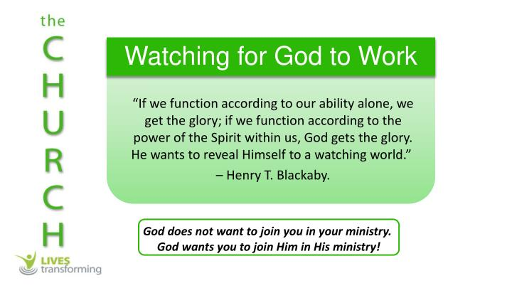 Watching for God to Work