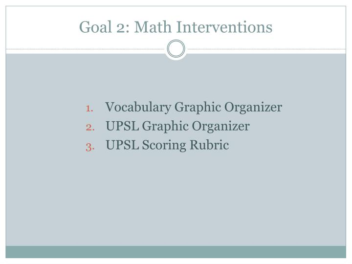Goal 2: Math Interventions