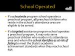 school operated3