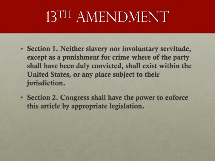 13 th amendment