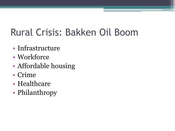Rural Crisis: Bakken Oil Boom