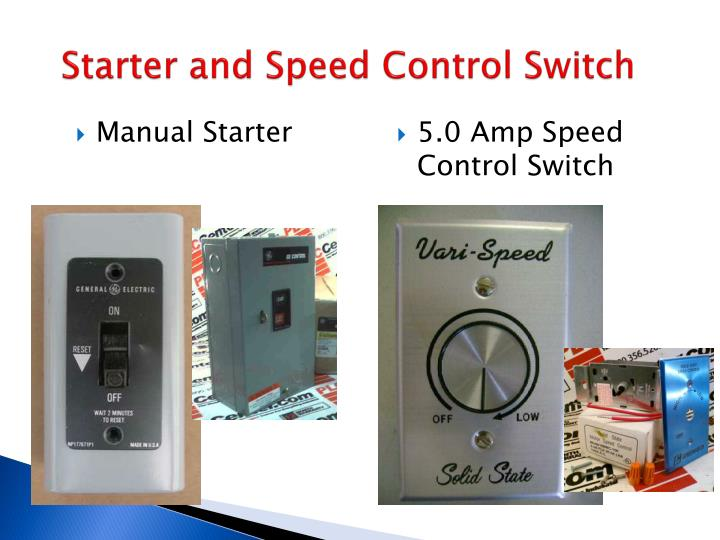 Starter and Speed Control Switch