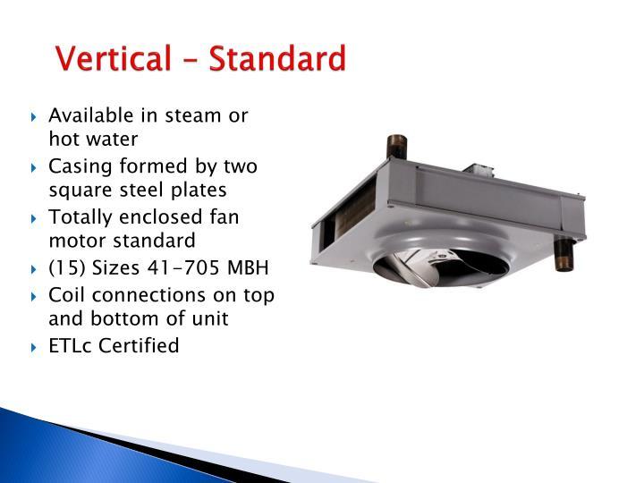 Vertical – Standard