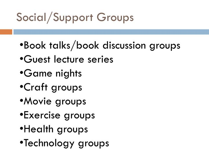 Social/Support Groups