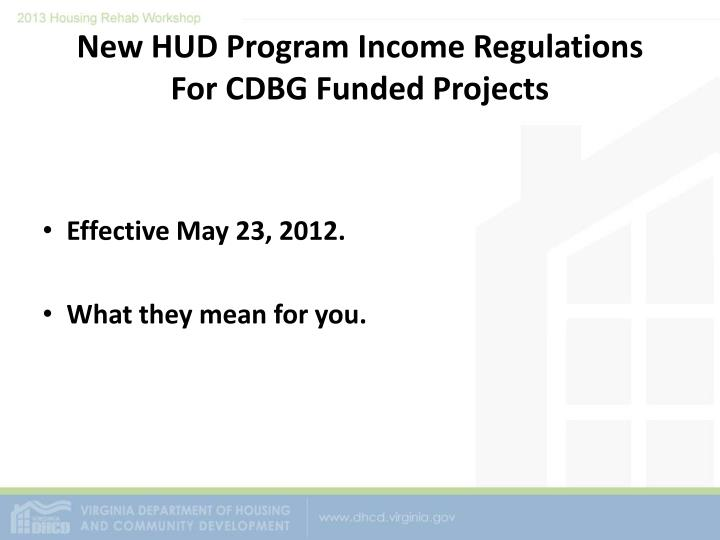 New hud program income regulations for cdbg funded projects