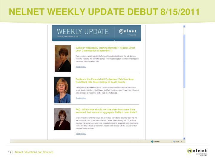NELNET WEEKLY UPDATE DEBUT 8/15/2011
