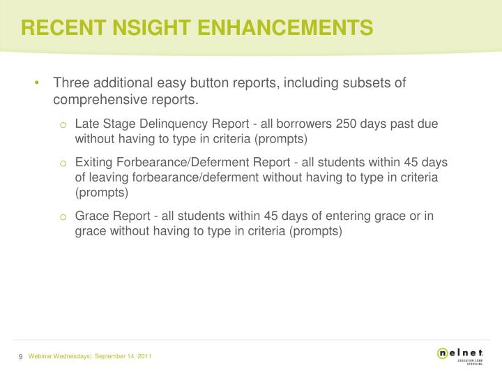 RECENT NSIGHT ENHANCEMENTS