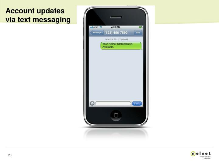 Account updates via text messaging