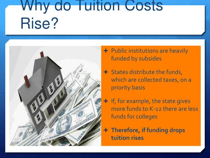 Why do tuition costs rise