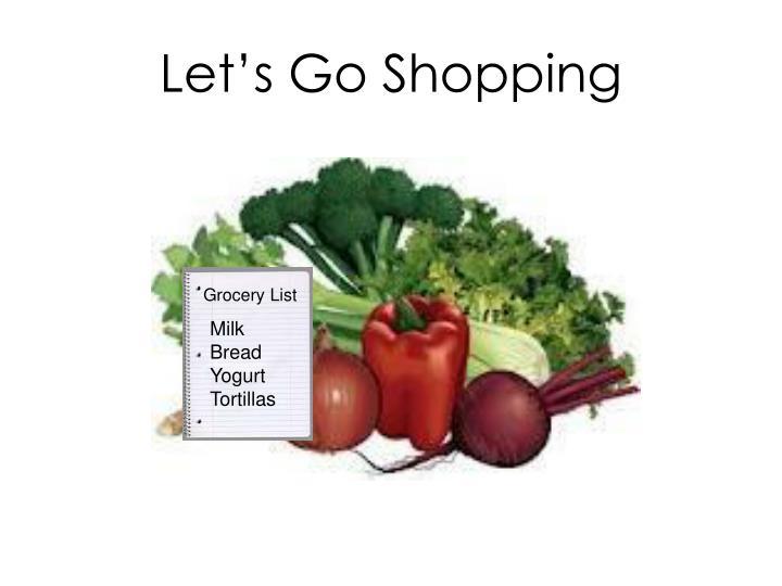 Let s go shopping