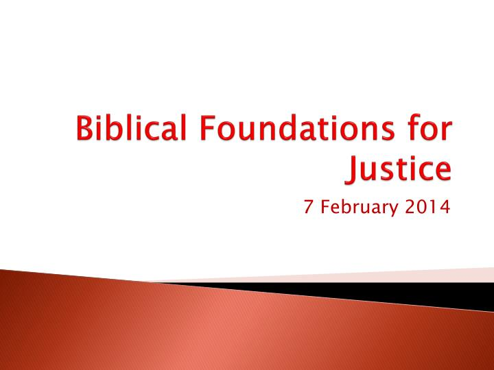 biblical foundations for justice n.