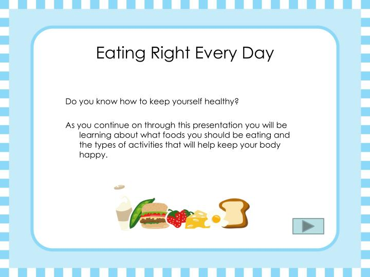 Eating right every day