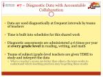 7 diagnostic data with accountable collaboration