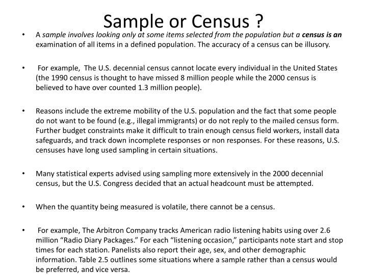 Sample or Census ?
