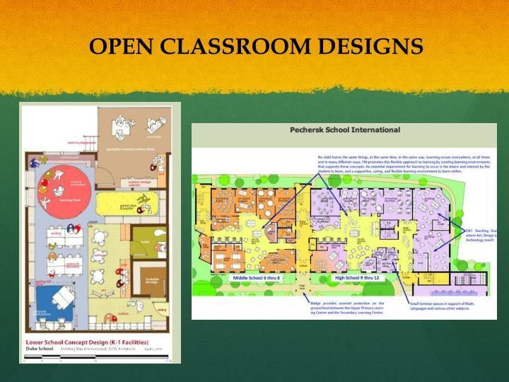 OPEN CLASSROOM DESIGNS