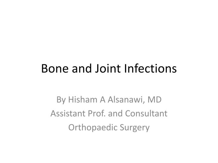 bone and joint infections n.