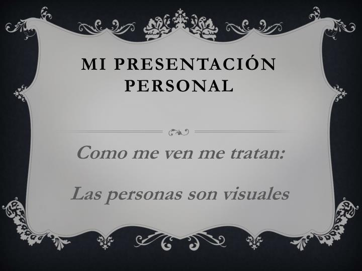Mi presentaci n personal