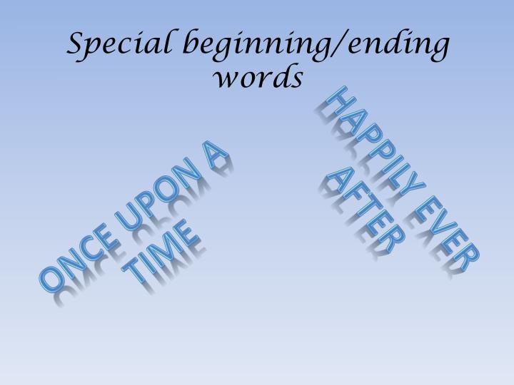 Special beginning ending words