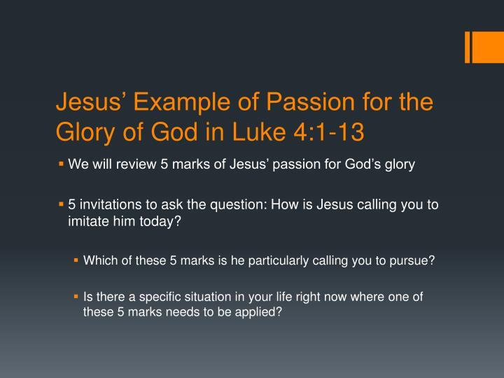 Jesus' Example of Passion for the Glory of God in Luke 4:1-13