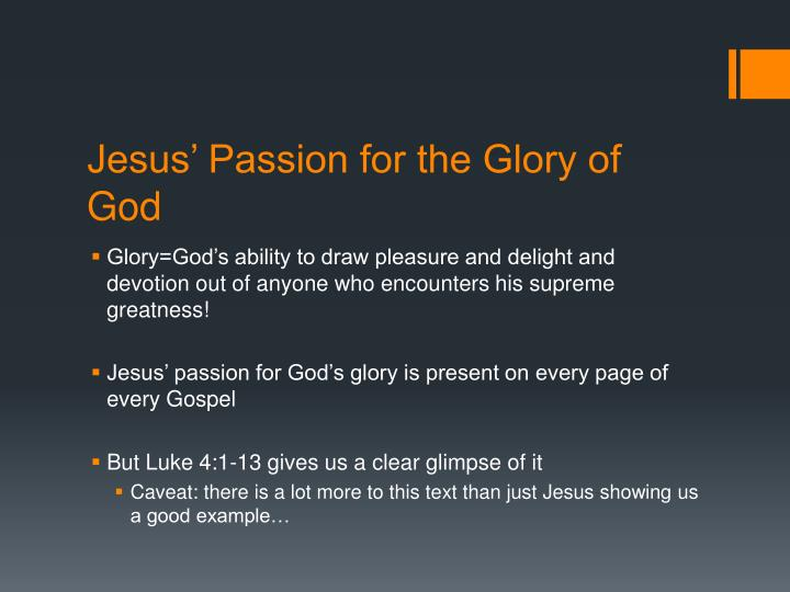 Jesus' Passion for the Glory of God